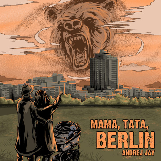 Andrej Jay Mama, Tata, Berlin Single OUT NOW Artwork by budak_korporat_mk.iv