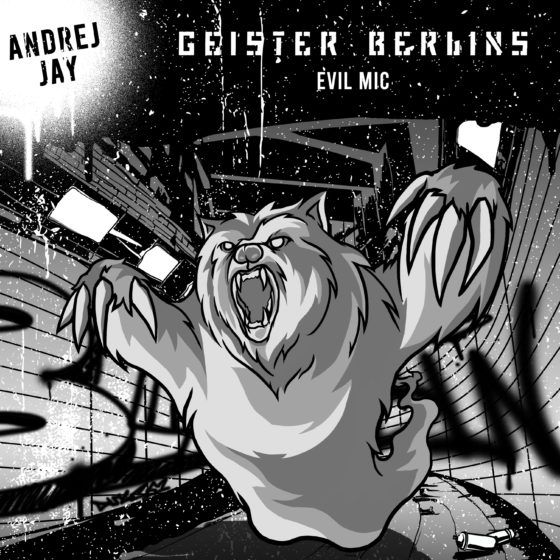 Geister Berlins von Andrej Jay OUT NOW Artwork by dancubs