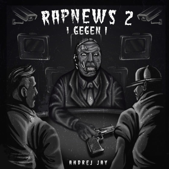 Rapnews 2 (1 gegen 1) EP OUT NOW! andrej jay Artwork by Dancubs