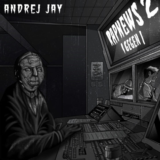andrej jay RAPNEWS 2 (1 gegen 1) artwork by dancubs prod by sleepingleopard