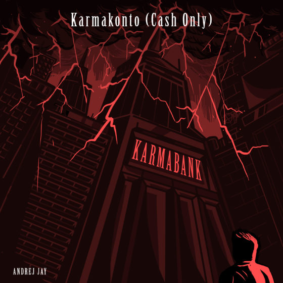 andrej jay Karmakonto (Cash Only) OUT NOW artwork Dancubs